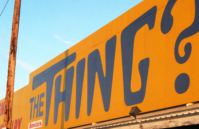 The infamous The Thing sign seen for miles along Interstate 10. | Flick photo by
