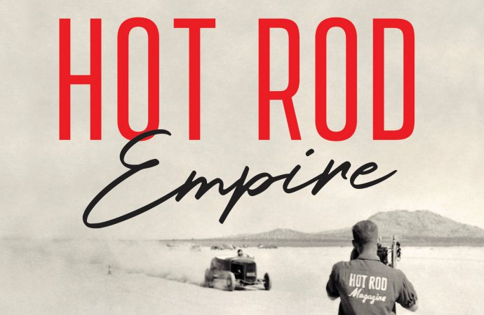 Bookshelf: The true Hollywood story of an empire built on a Hot Rod